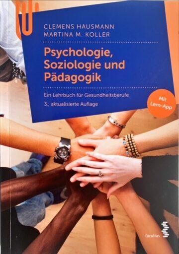 Psychologie, Soziologie und Pädagogik - Ein Lehrbuch für Gesundheisberufe